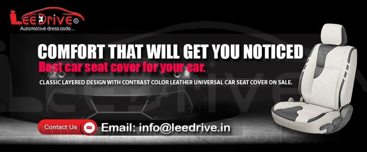 Lee Drive Automotive Dress Code is one of the best online Car Seat Cover store in Delhi, which offers you to buy Custom Cars Seat Cover Online in India at the cheapest price. We manufacture attractive Car Seat Cover throughout India. Best quality of Leatherite is used whose shining does not dull with time and gives a grace to your car and protect original Seat covers. Call Now us at :+91-7838-200-541, +91-7838-200-302