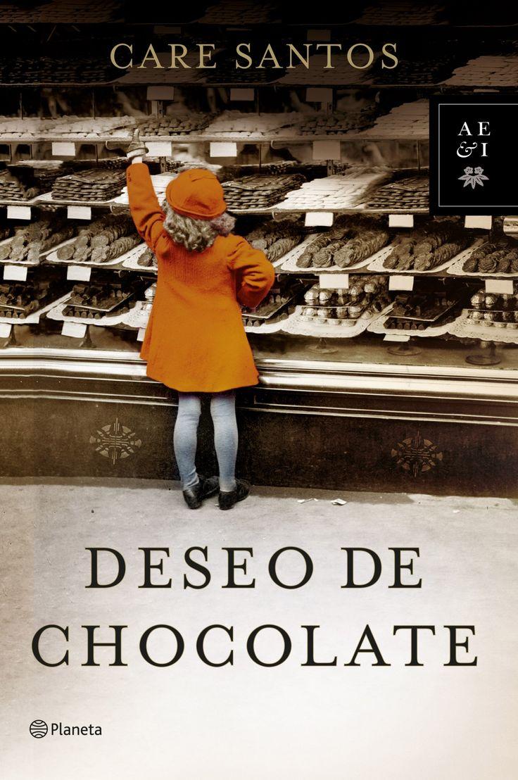 Deseo de chocolate, de Care Santos - Editorial: Planeta - Signatura: N SAN des - Código de barras: 3290238