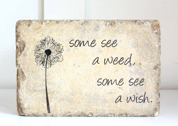 Rustic Garden Decor 6x9 Tumbled (concrete) Stone Paver. Garden Decor. Gardening Quote. Rustic Bookend.  Some see a weed, some see a wish