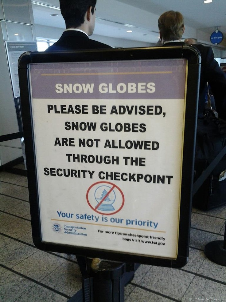 Funny Airport Security Sign Yea No Snow Globes Allowed