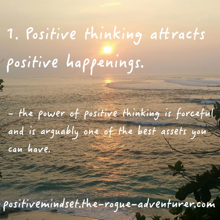 Number 1 of the top 4 benefits of a positive mindset!  1. Positive Thinking Attracts Positive Happenings   'Like attracts like'. If optimism is your way of life, you will look at everything around you positively, including negative situations.    Your positive outlook and thoughts are contagious and will only attract like-minded people, energies and positive events  #positivemindset #positivebelief #thinkingpositive