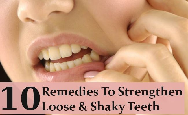 10 Home Remedies To Strengthen Loose And Shaky Teeth