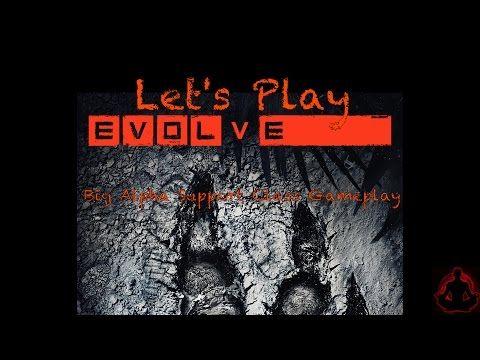 Let's Play Evolve Big Alpha – Hank Support Class Gameplay | Entertainment Buddha