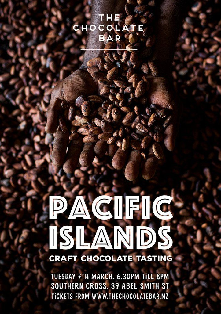 Pacific Islands Craft Chocolate Tasting - Tuesday 7th March