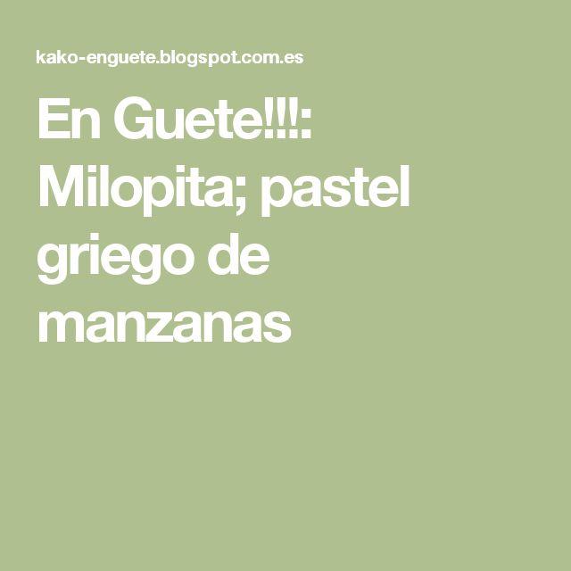 En Guete!!!: Milopita; pastel griego de manzanas