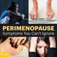 Perimenopause symptoms - Dr. Axe http://www.draxe.com #health #holistic #natural