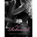The Rebound (Kindle Edition)By Emilia Mancini