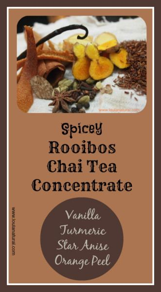 Spicey Rooibos Chai Tea Concentrate is a play on the original recipe. Adding vanilla, turmeric, star Anise and orange peel to an already packed healing drink. Delicious, stress relieving and healing. Serve with Almond or coconut milk for a dairy free drink. Great hot or cold. #recipes #chaitea