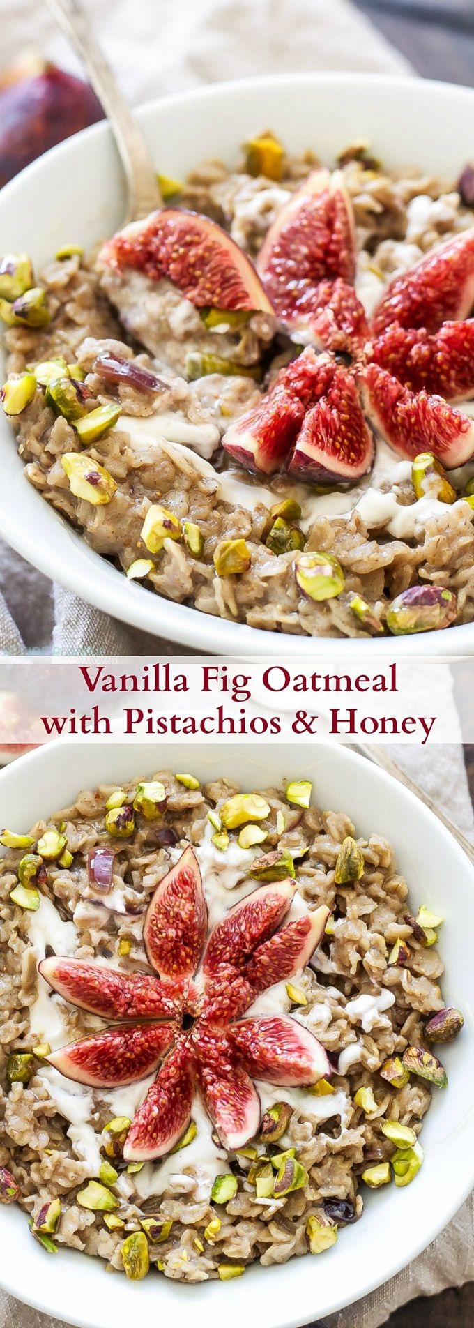 Vanilla Fig Oatmeal with Pistachios and Honey | Take advantage of fresh figs and…