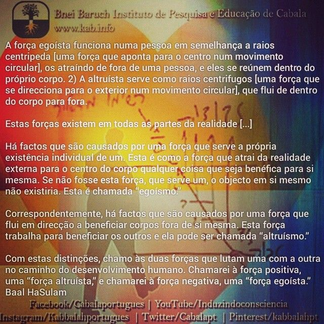 Visite www.kab.info #Cabala #kabbala #Kabbalah #sabedoria #qblh #yodheyvavhey #havahyah #tribo #qabala #sentido #vida #crescer #conhecimento #espiritual #espiritualidade #autoconhecimento #pazeamor #consciência #crescimento #liberdade  #pensamento #reflexão #cabalista #kabalista #amor #amoruniversal