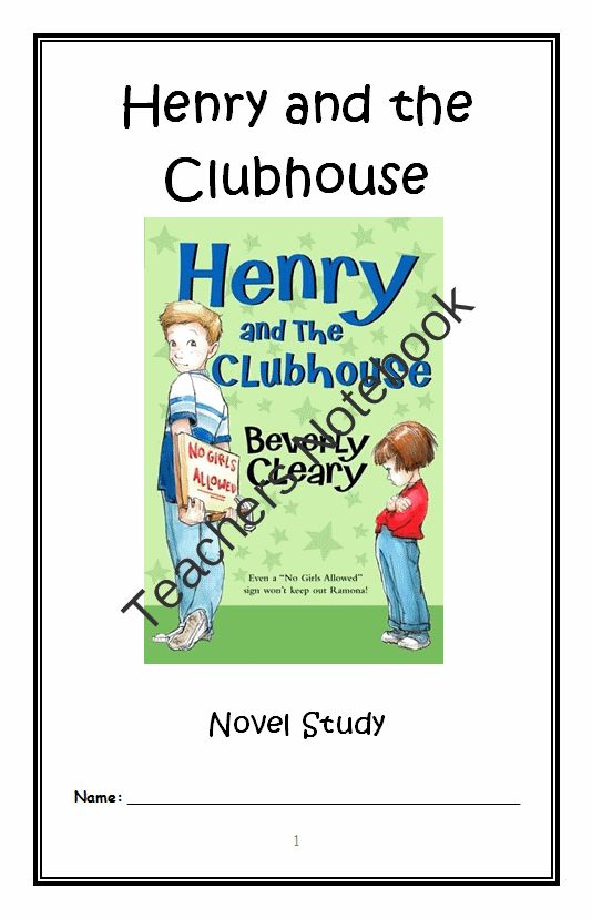 Henry and the Clubhouse (Beverly Cleary) Novel Study ...