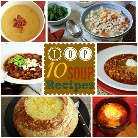 Top 10 Soup Recipes - Perfect for Fall!