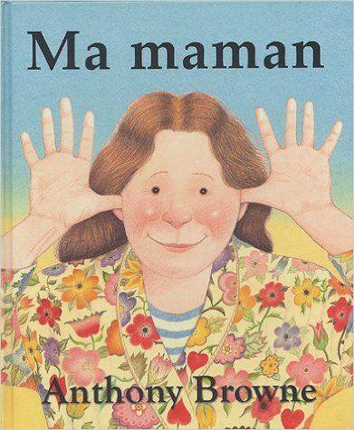 Amazon.fr - Ma maman - Anthony Browne, Isabel Finkenstaedt - Livres