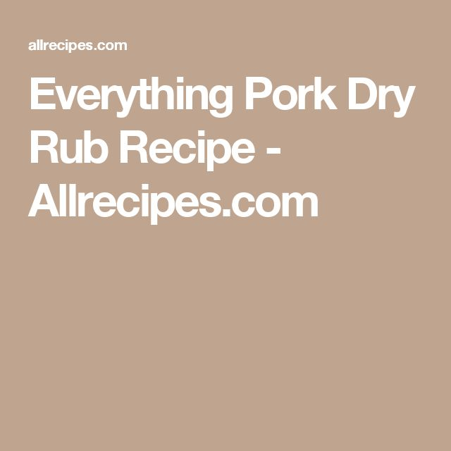 Everything Pork Dry Rub Recipe - Allrecipes.com