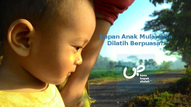 Penting Untuk Ayah Bunda - Umur Melatih Anak Puasa?  #parenting #anaksholeh #puasa #ramadhan
