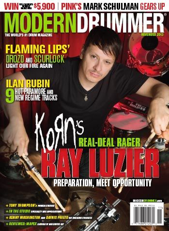 November 2013 Issue of Modern Drummer Featuring korn drummer Ray Luzier. Click to see the issue contents or for order options.