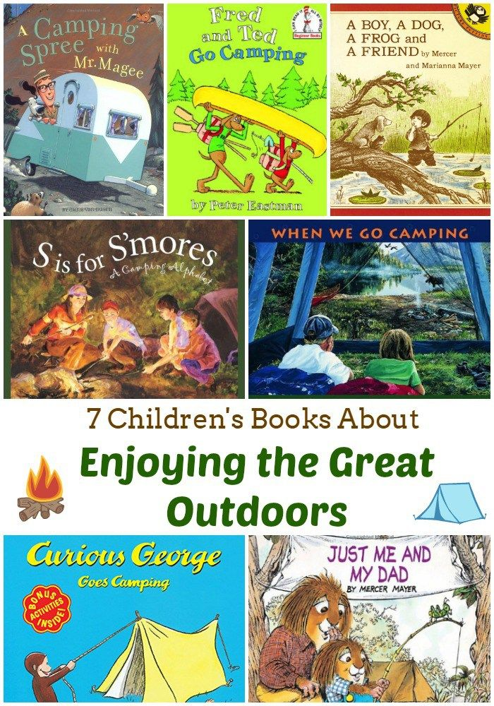 7 Children's Books about Enjoying the Great Outdoors
