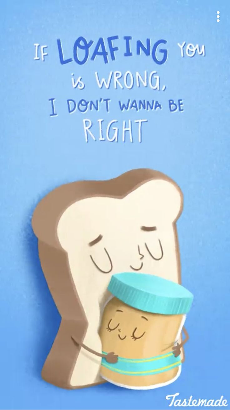 Loafing is wrong I don't want to be right