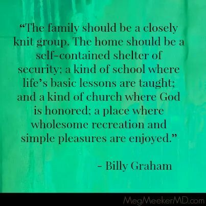 Billy Graham quote on family found on CatholicKnight