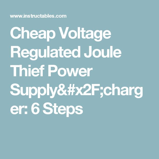 Joule Thiefquot Circuits Crude To Modern