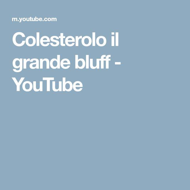 Colesterolo il grande bluff - YouTube