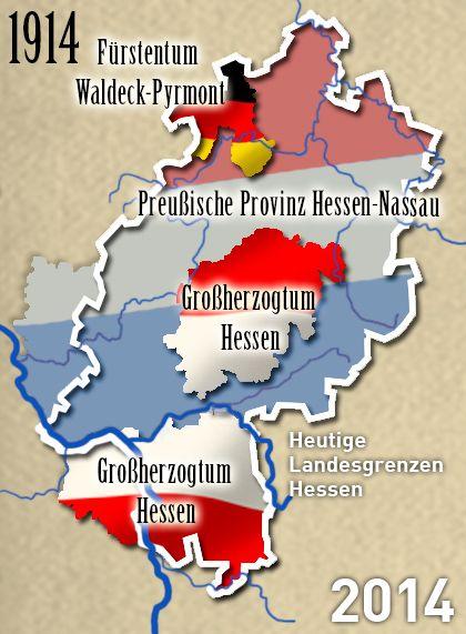 Hessen 1914  Das heutige Bundesland Hessen existierte so im Jahre 1914 nicht. Innerhalb der heutigen Grenzen bestanden damals drei eigenständige Staaten.  In dieser Zeit ist das Gebiet, das wir heute als Bundesland Hessen kennen, in kleine Fürstentümer oder Regierungseinheiten unterteilt: das Fürstentum Waldeck im Nordwesten, die preußische Provinz Hessen-Nassau und das Großherzogtum Hessen mit den drei Provinzen Oberhessen, Rheinhessen und Starkenburg.