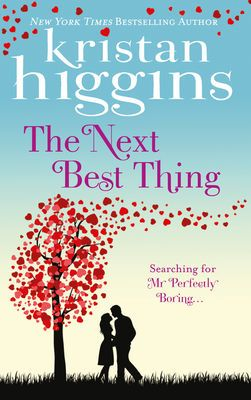 The Next Best Thing by Kristan Higgins Book Review
