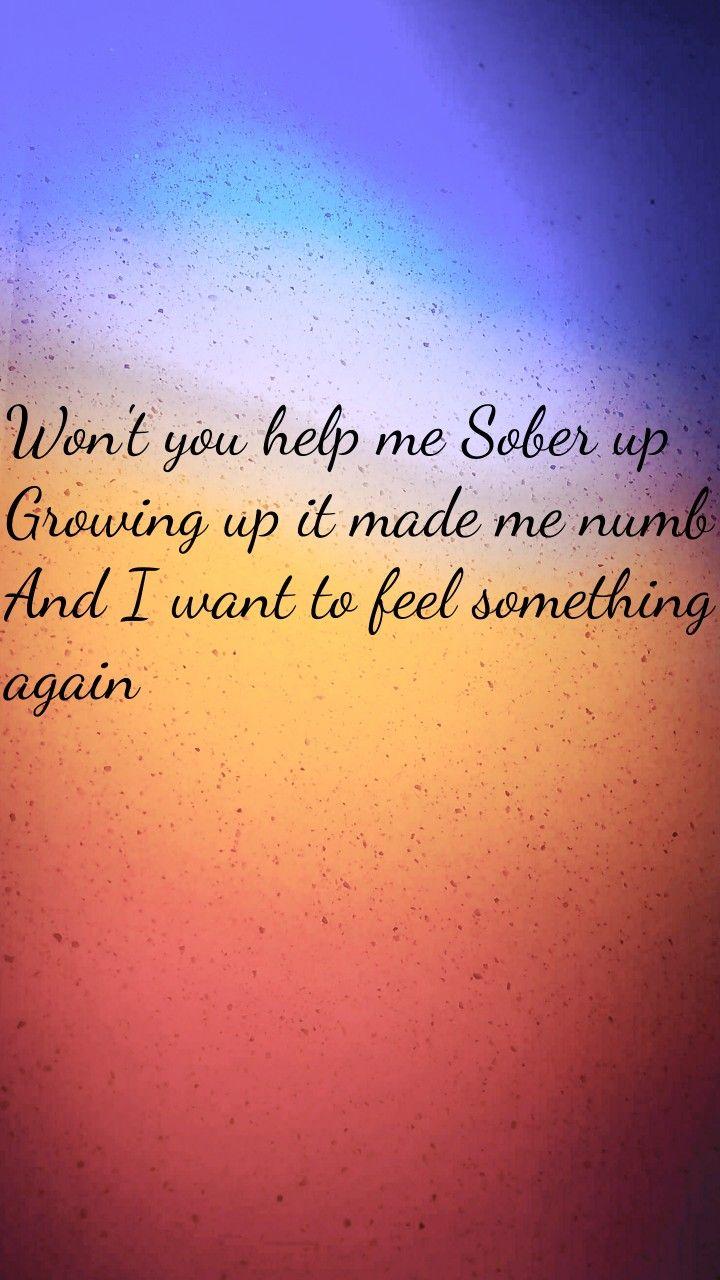 Sober Up Lyrics Ajr Phone Backgrounds Song Lyrics Lyrics Song Lyrics Sober