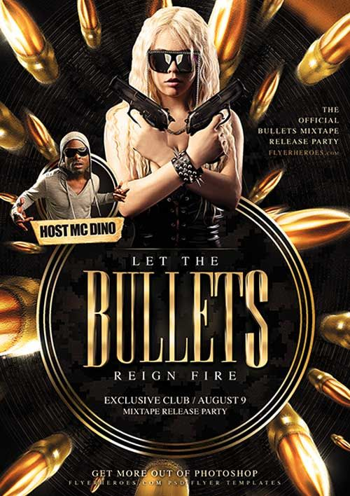 Bullets Free Flyer Template - http://ffflyer.com/bullets-free-flyer-template/ Bullet Flyer Template gets it's name from… well I'll let you figure that one out. Filled with speeding bullets and sharp graphics, Bullets Flyer Template packs attitude.   #Bullets, #Club, #Dj, #Edm, #Electro, #Free, #Gangster, #HipHop, #House, #Lounge, #Nightclub, #Party