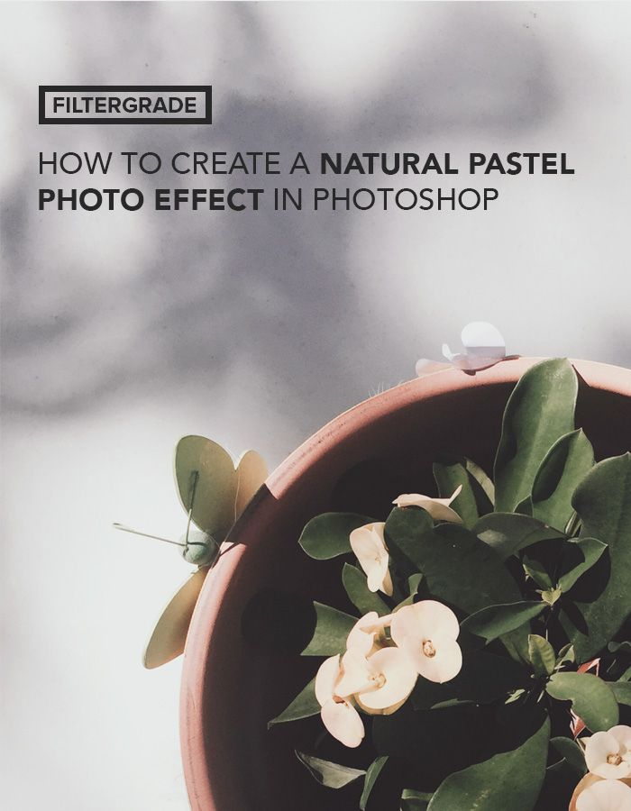 Learn the right techniques to create a natural pastel photo effect in Photoshop. Perfect tutorial for bloggers and photographers!