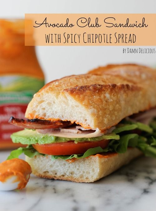 Avocado Club Sandwich with Spicy Chipotle Pepper Spread