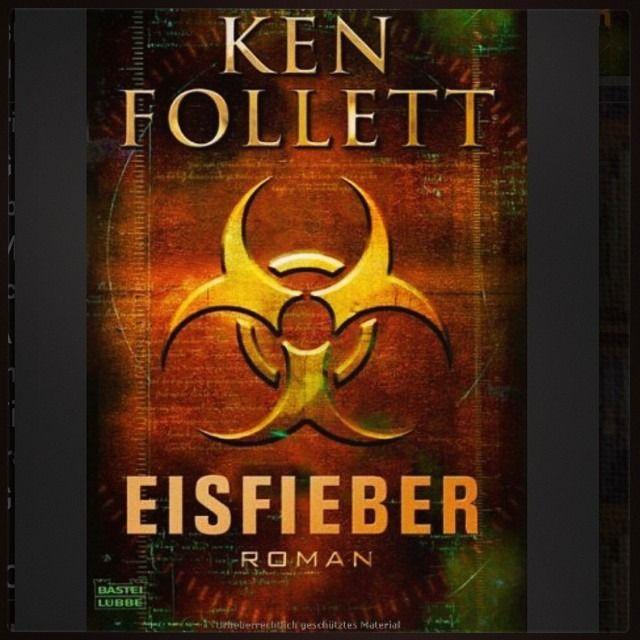 "REZENSION | Ken Follett | ""Eisfieber"""