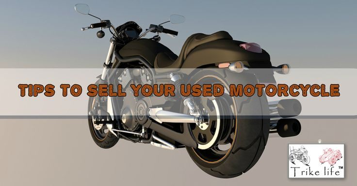 When it's time to sell your used bike, it's important to get the most out of your bike. Unfortunately, a lot of bike owners have no experience when it comes to selling a used bike. To ensure that you get the best value from your bike, you have to become a salesperson.  https://www.trikelife.com/blog/tips-to-sell-your-used-motorcycle-18
