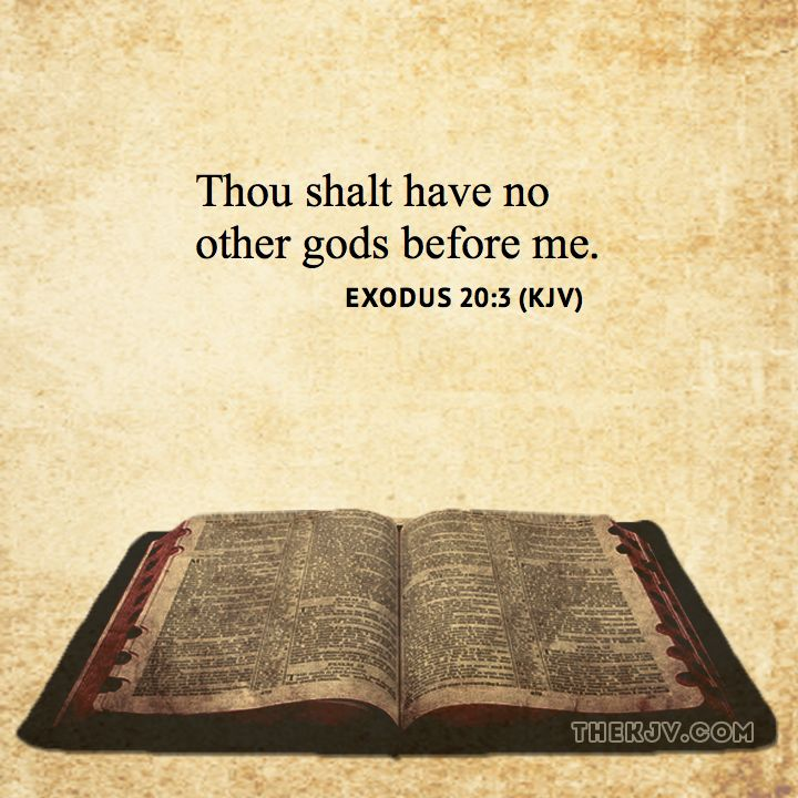 Exodus 20 3 Thou Shalt Have No Other S Before Me Matthew Versesking James