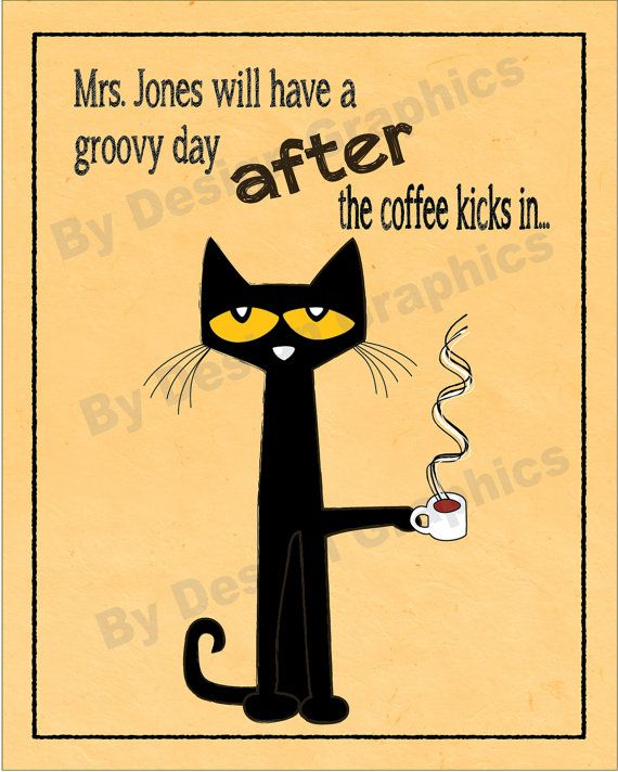 DIGITAL, PERSONALIZED teachers poster. Up to 20x30. Pete the Cat  inspired. Bring smiles to the teacher's lounge during coffee breaks.