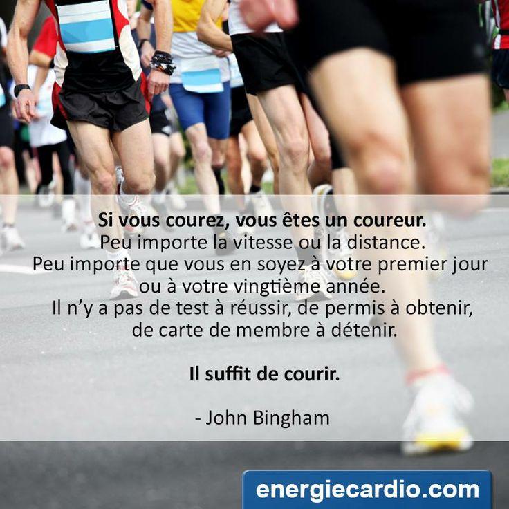 Rappelez-vous que si vous courez, vous êtes un coureur!