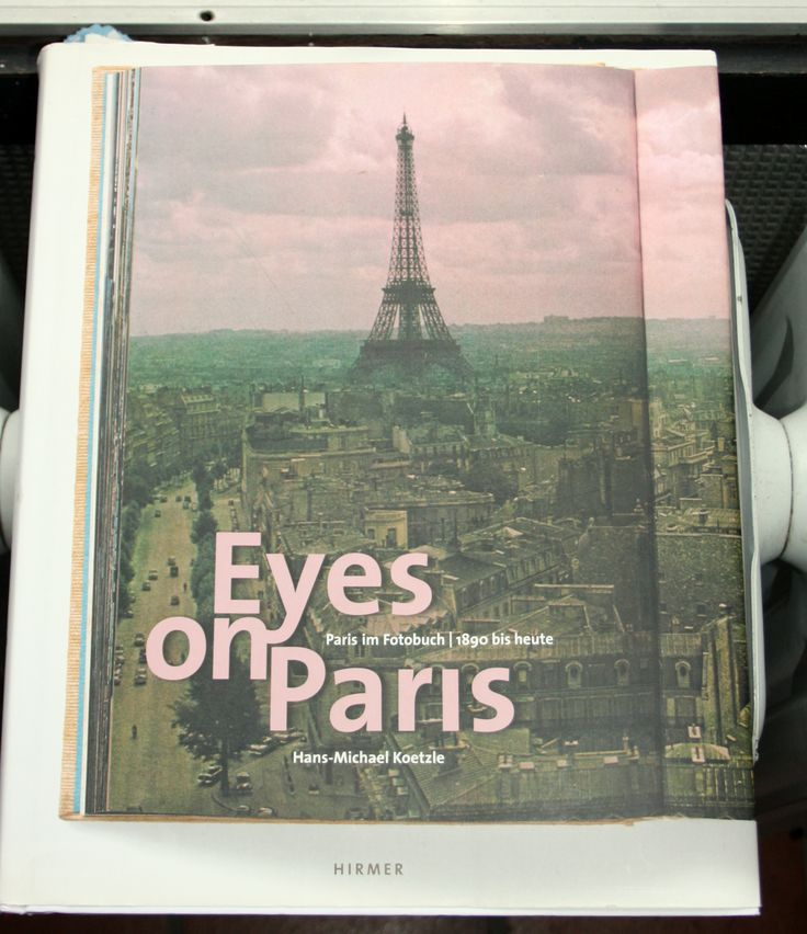 Views & Reviews EYES ON PARIS PARIS IN PHOTOBOOKS FROM 1890 TO THE PRESENT Photography http://bintphotobooks.blogspot.nl/2017/02/views-reviews-eyes-on-paris-paris-in.html