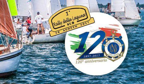 1° Rally della Laguna SUD - 120° Anniversario Lega Navale Italiana