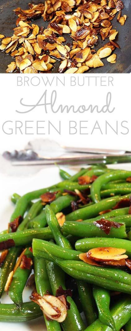 Brown Butter Toasted Almond Green Beans. Steamed green beans with a little snap, drenched in brown butter, toasted almonds. Sprinkled with sea salt. #GreenBeans #GreenBeansAlmondine #BrownButterGreenBeans #FreshGreenBeans #BrownButterGreenBeans