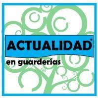 ACTUALIDAD EN GUARDERIAS www.actualidadenguarderias.com