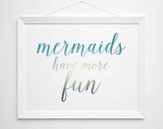Mermaids have more fun Printable modern minimal by BokehEverAfter - Instant Download beach beachy surf teen girls surfer girl bedroom decor clean sea ocean white aqua turqoise