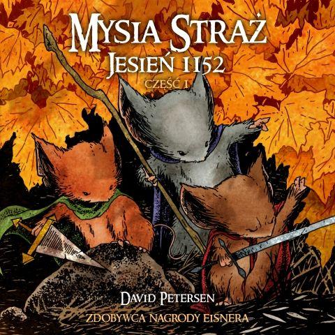 Mysia straż. Jesień 1152 - David Petersen