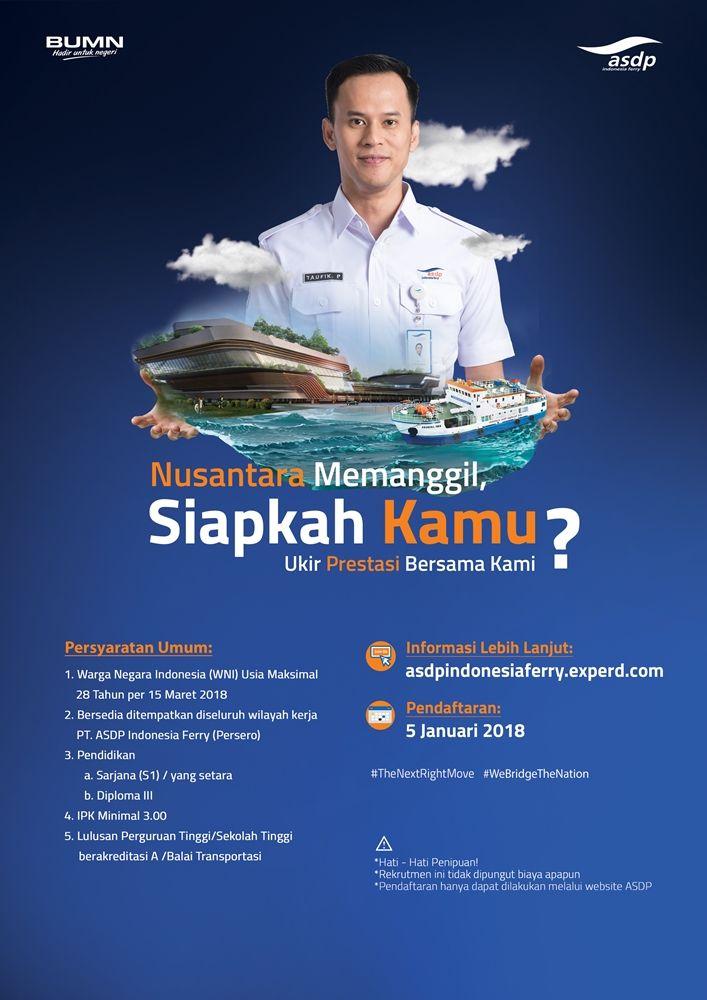 [ASDP Indonesia Ferry Vacancy]   Nusantara Memanggil, Siapkah kamu ukir prestasi bersama Kami?  PT ASDP Indonesia Ferry (Persero) membuka kesempatan bagi pemuda-pemudi seluruh Indonesia untuk bergabung menjadi bagian dari PT ASDP Indonesia Ferry (Persero).   Pendaftaran: 5 - 14 Januari 2018 Registrasi di >> asdpindonesiaferry.experd.com   Info >> http://bit.ly/ASDPIndonesiaFerry #TheNextRightMove #WeBridgeTheNation #itbcc #karirITB #ITBcareer #lowongan #loker #vacancy #indonesiaferry
