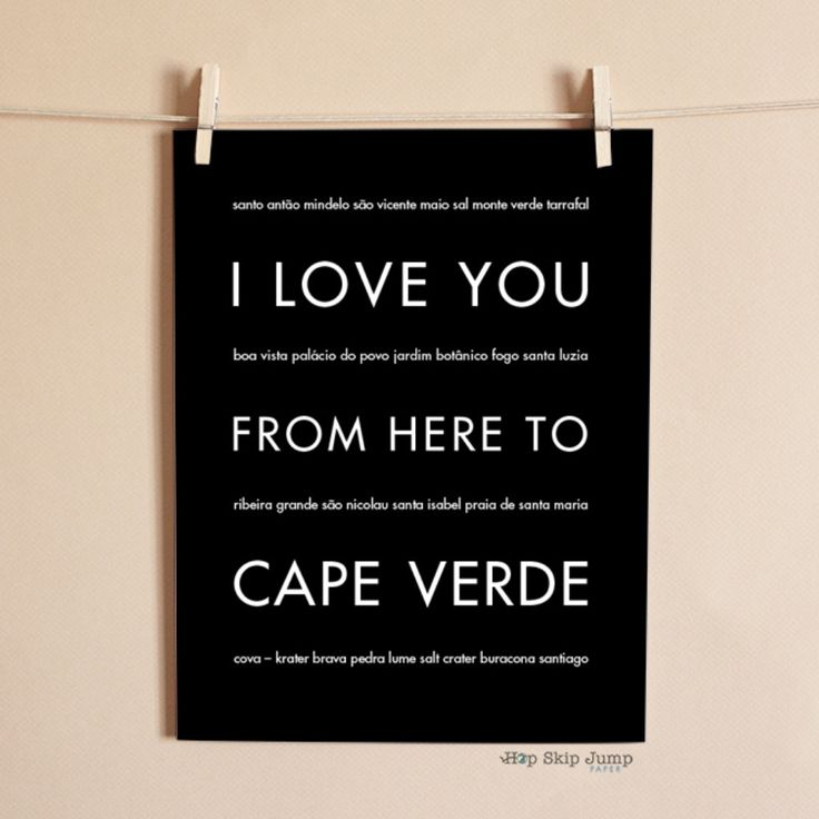 I Love You From Here To CAPE VERDE art print - HopSkipJumpPaper - 3