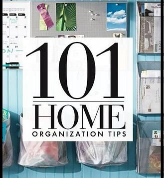 Kaila's Place| 101 Home organizing tips