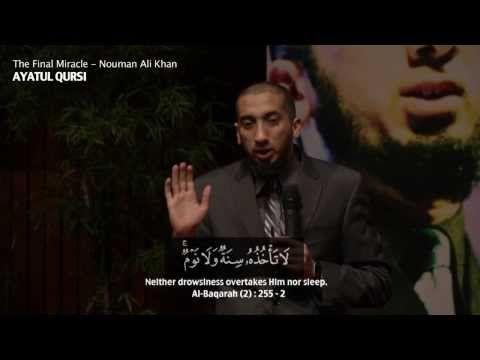 Ayatul Kursi - Miracles of Quran - Ustadh Nouman Ali Khan   2013