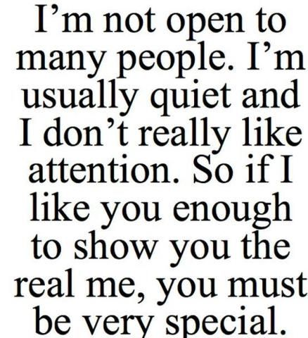 Yep...people don't get that this is the truth about me. I am usually introverted unless I can't see you or I get to know you and feel comfortable around you. I don't trust many people........~