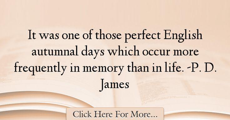 P. D. James Quotes About Nature - 51392