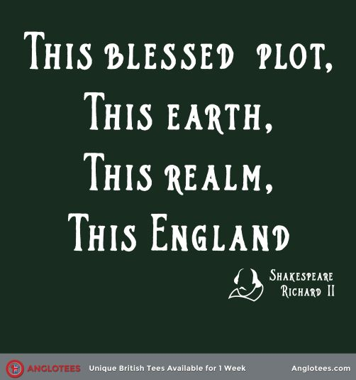 This England: Classic Richard II Shakespeare Quote - Available for 1 Week Only.