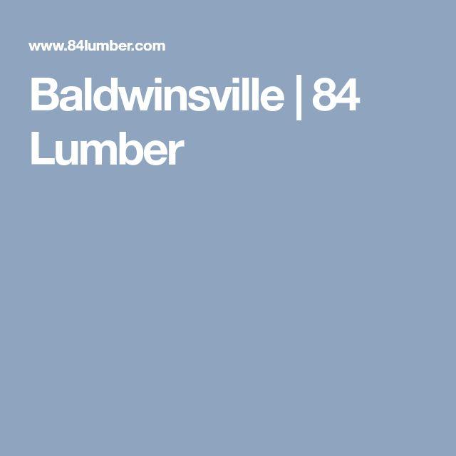 Baldwinsville   84 Lumber